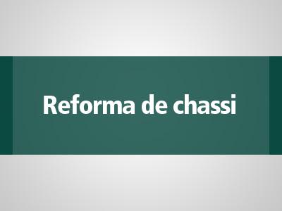 Reforma de chassi